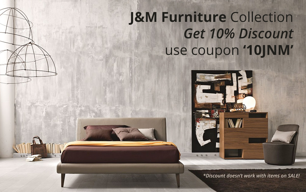 J&M Furniture 10% Discount : use coupon '10JNM'