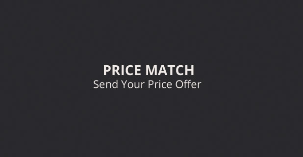 We Price Match. Send your Price Offer.
